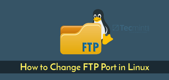 Change FTP Port in Linux