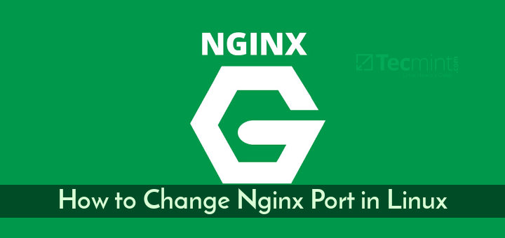 Change Nginx Port Number in Linux