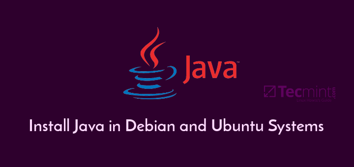 Install Java in Ubuntu and Debian