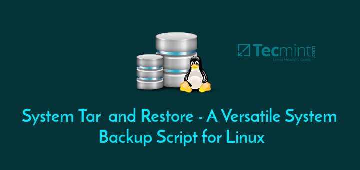 System Tar and Restore - A Versatile System Backup Script for