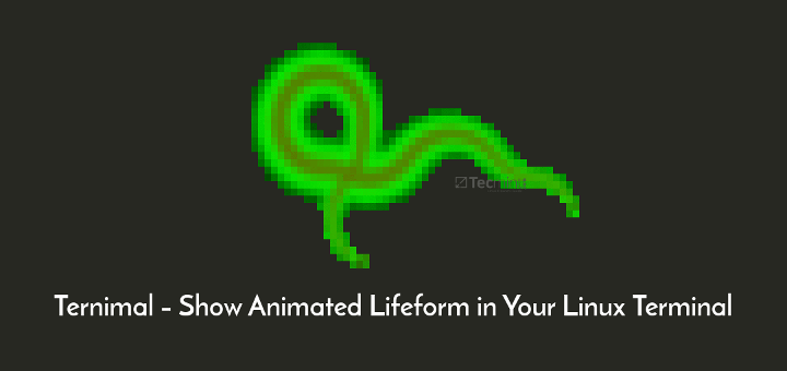 Ternimal – Show Animated Lifeform in Linux Terminal