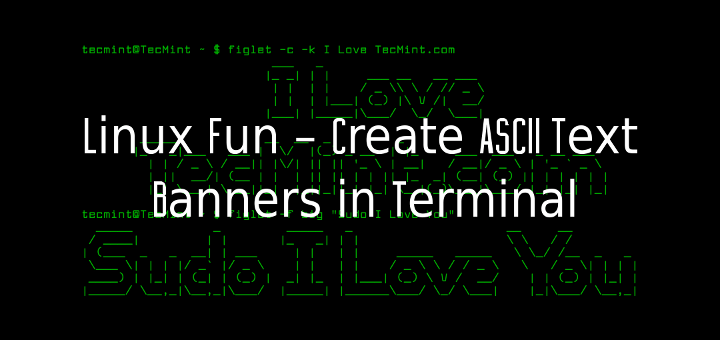 Create ASCII Banners in Linux