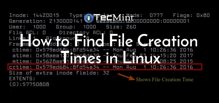 Find File Creation Date & Time in Linux
