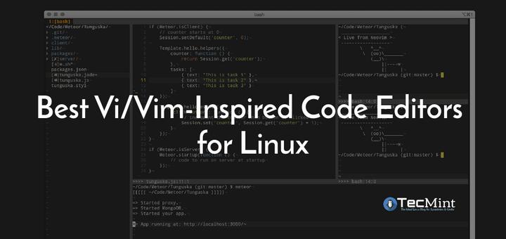 Best Vim Inspired Code Editors