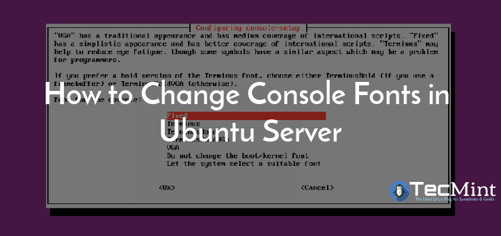 Change Fonts in Ubuntu Server