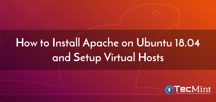 Install Apache Web-Server in Ubuntu 18.04
