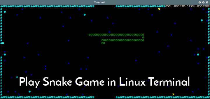 Play Snake Game in Linux Terminal