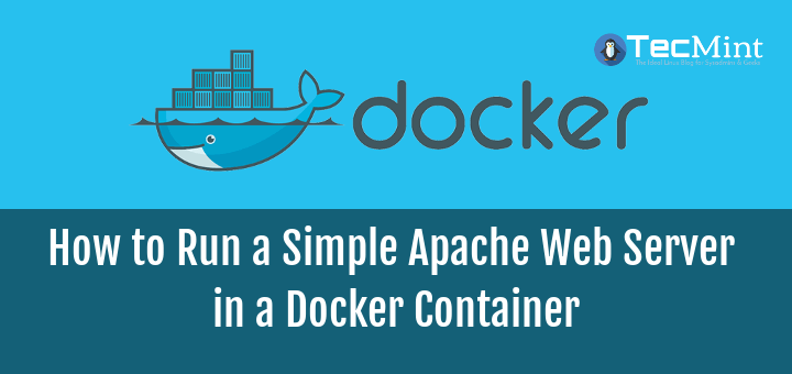 How to Setup a Simple Apache Web Server in a Docker Container