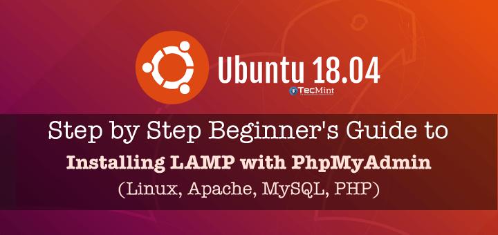 Install LAMP with PhpMyAdmin in Ubuntu 18.04
