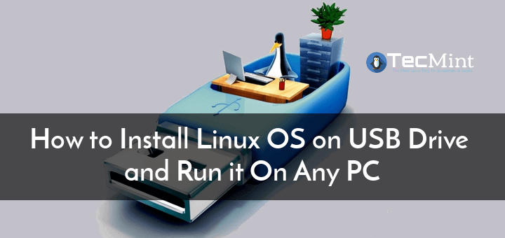 Install Linux on USB Drive