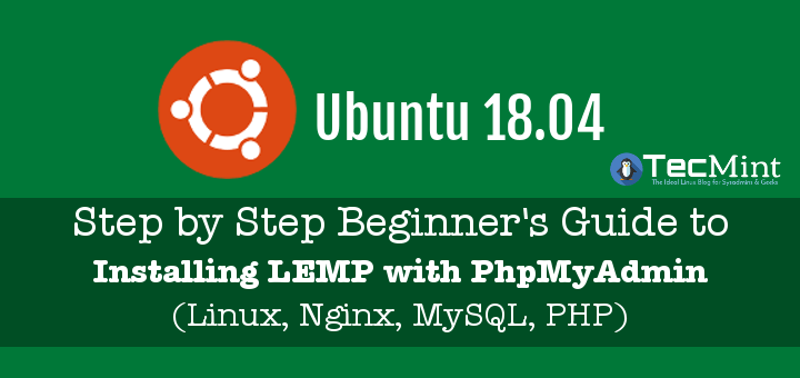 Install Nginx MySQL PHP in Ubuntu 18.04