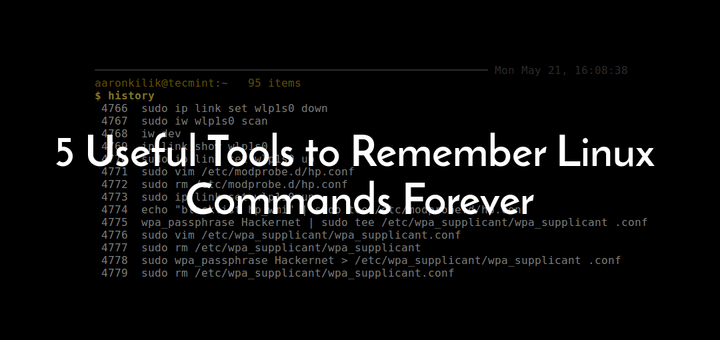 5 Useful Tools to Remember Linux Commands Forever