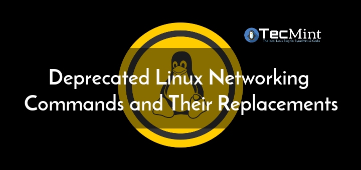 Deprecated Linux Networking Commands