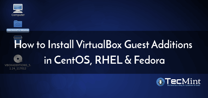 Install VirtualBox Guest Additions in CentOS