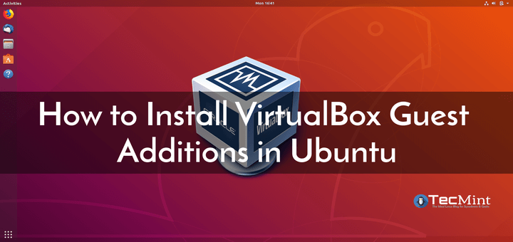 Install VirtualBox Guest Additions in Ubuntu