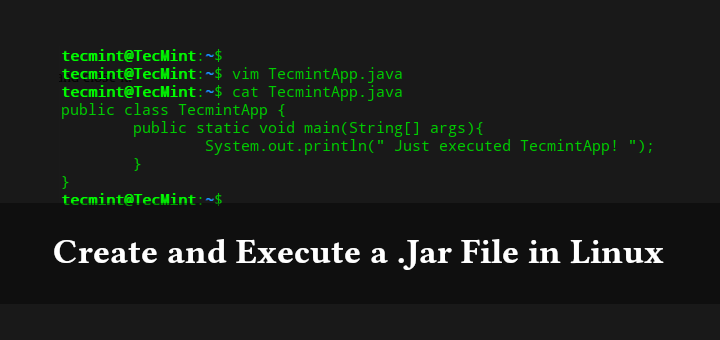 Create and Execute a .Jar File in Linux