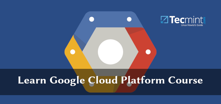 Learn Google Cloud Course