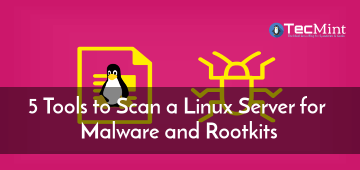 Scan Linux for Malware and Rootkits
