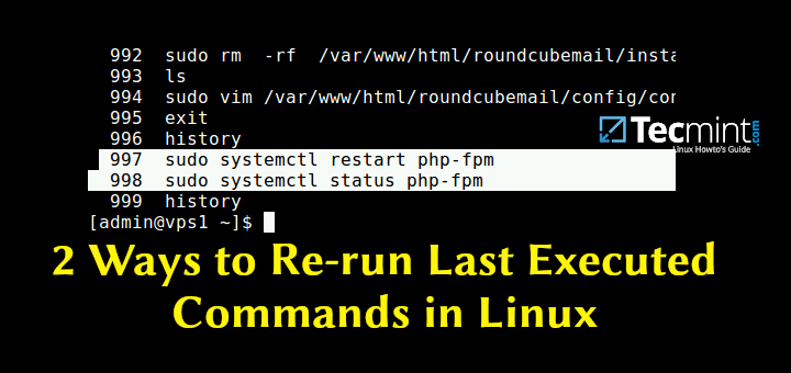 Run Last Executed Commands in Linux