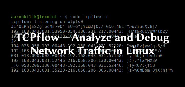 TCPflow Monitor Network Traffic in Linux
