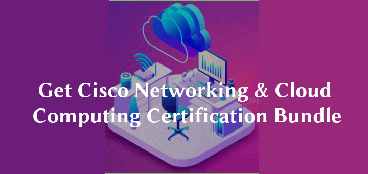 Cisco Networking & Cloud Computing Certification