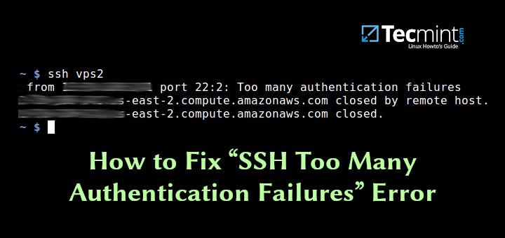 Fix SSH Too Many Authentication Failures