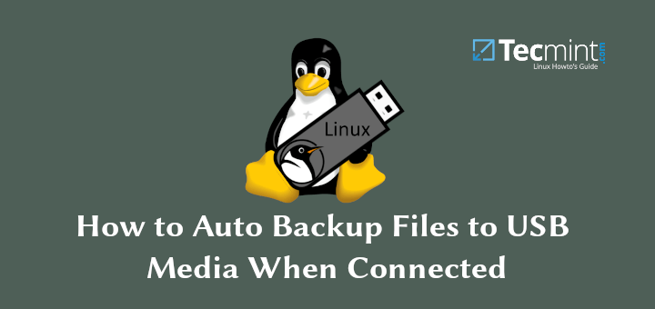 Auto Backup Files to USB Media in Linux
