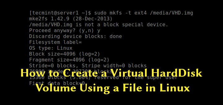 Create Virtual Hard Disk Volume in Linux