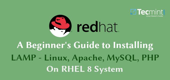 Install Apache, MySQL, PHP on RHEL 8