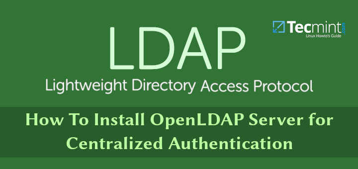 Install OpenLdap for Centralized Authentication