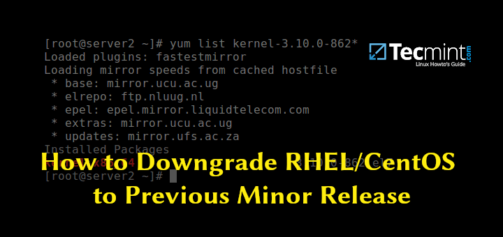 Downgrade RHEL/CentOS to Previous Minor Release