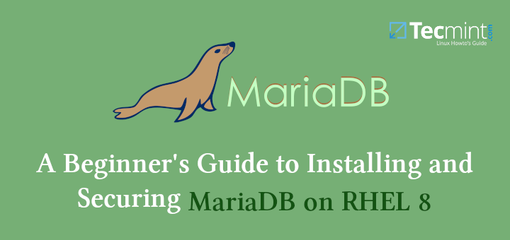 Install MariaDB 10 on RHEL 8