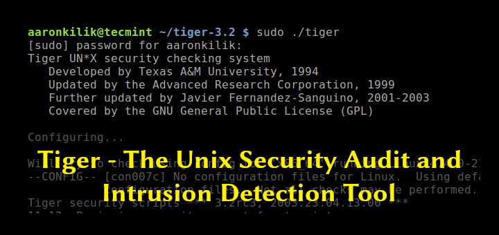 Tiger - Linux Security Audit and Intrusion Detection Tool