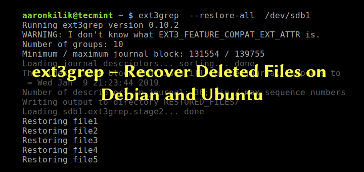 ext3grep – Recover Deleted Files on Debian and Ubuntu