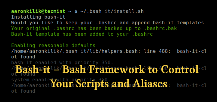 Bash-It - Manage Scripts and Linux Aliases