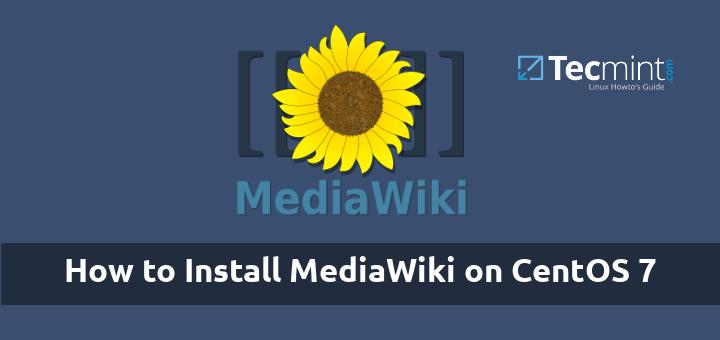 Install MediaWiki on CentOS 7