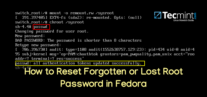 Reset Forgotten or Lost Root Password in Fedora