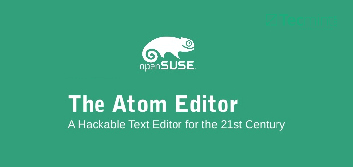 Install Atom Text Editor in OpenSuse