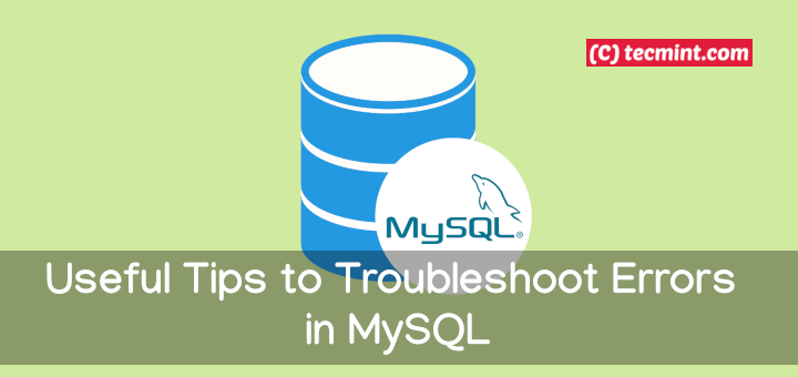 Troubleshoot Errors in MySQL