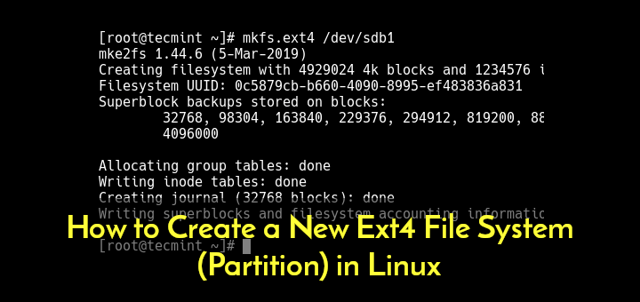 How to Create a New Ext4 File System (Partition) in Linux