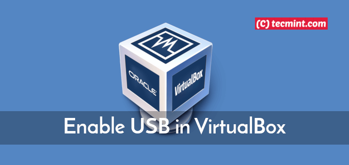 Enable USB Support in VirtualBox