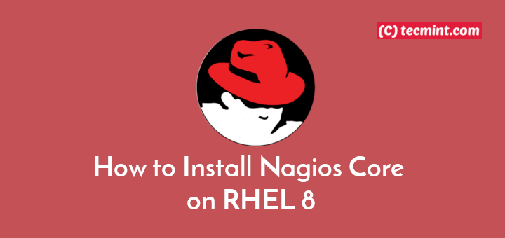 Install Nagios on RHEL 8