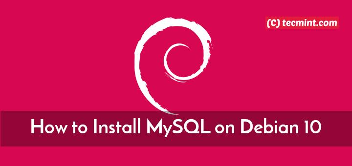 Install MySQL on Debian 10