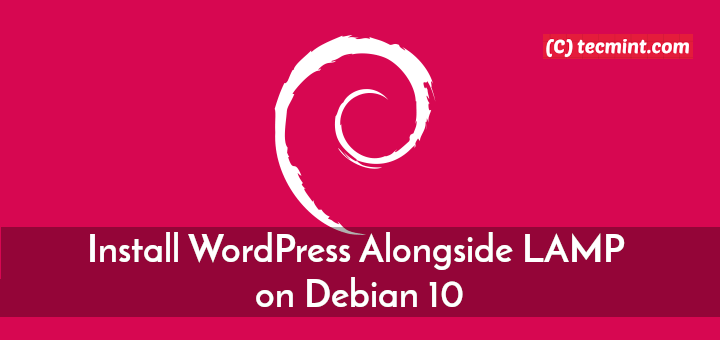 Install WordPress Alongside LAMP on Debian 10