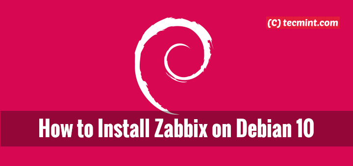 Install Zabbix on Debian 10