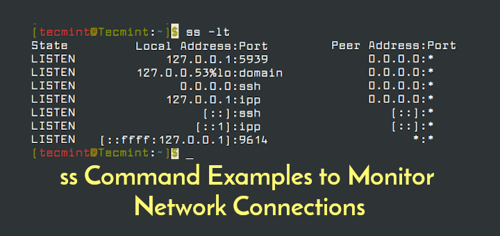 12 ss Command Examples to Monitor Network Connections