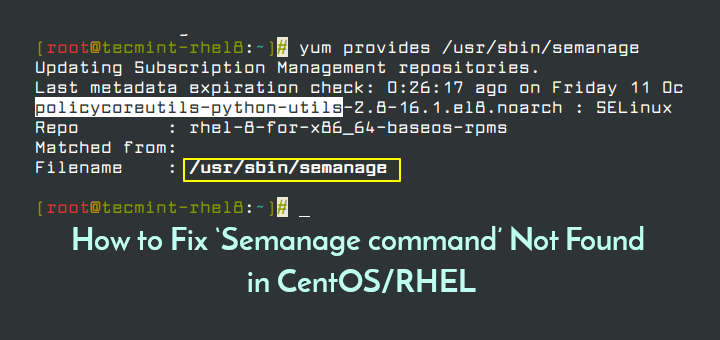 Fix Semanage Command Not Found Error