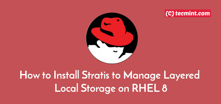 Manage Layered Local Storage with Stratis