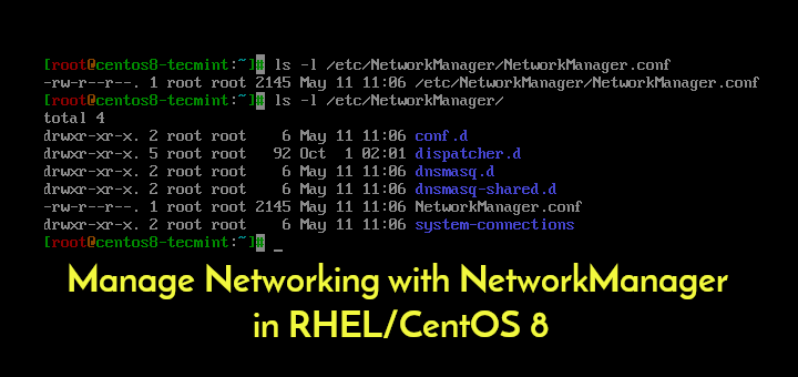 Manage Networking with NetworkManager in CentOS