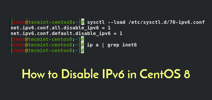 Disable IPv6 in CentOS 8